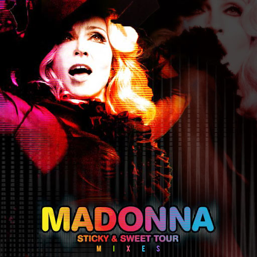 madonna sticky & sweet mixes set download remixes