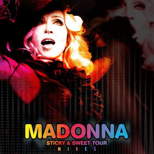 madonna sticky & sweet mixes set download remixes